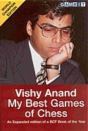My Best Games of Chess, Vishy Anand