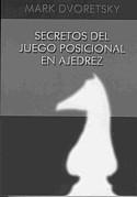 Secretos del Juego Posicional en Ajedrez