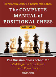 The complete manual of positional chess - New in chess