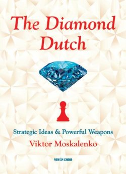 The Diamond Dutch - New in Chess