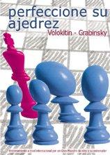 Perfeccione Su Ajedrez por Andrei Volokitin y Vladimir Grabinsky
