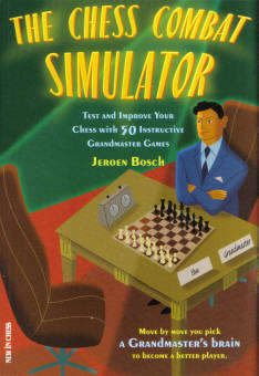 The Chess Combat Simulator - New in Chess