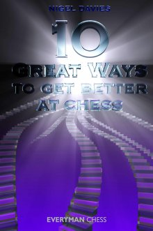 10 Great ways to get better at chess - Everyman Chess
