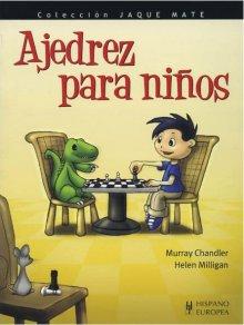 Ajedrez para niños - Editorial Hispano Europea