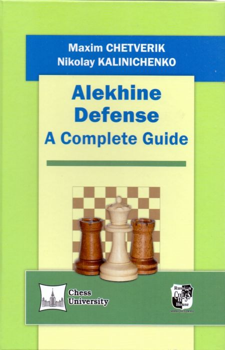 Alekhine Defense - A complete guide Chess University