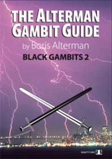 The Alterman Gambit Guide: Black Gambits 2 - Quality Chess
