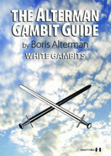 The Alterman Gambit Guide: White Gambits - Quality Chess