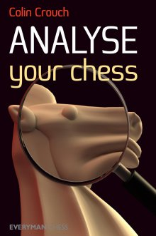 Analyse your chess - Everyman Chess