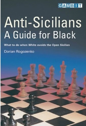 AntiSicilians a guide for black - Ed. Gambit