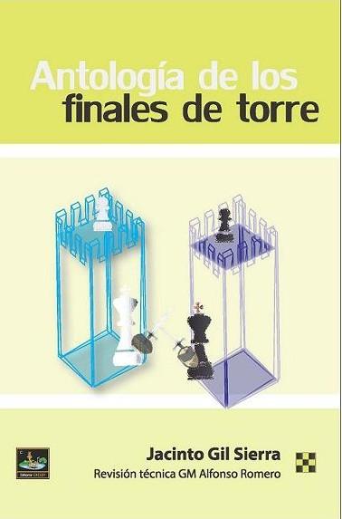 Antología de los finales de torre - Editorial Chessy