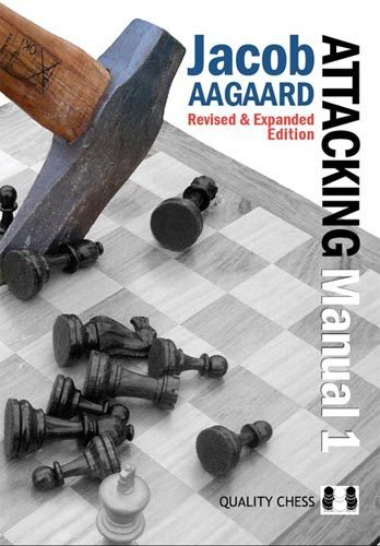 Attacking manual 1 - Edición revisada y ampliada - Quality Chess