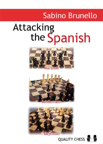 Attacking the Spanish - Quality Chess