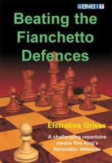 Beating the Fianchetto Defences - Ed. Gambit