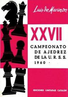 Campeonato de Ajedrez de la U.R.S.S. 1960 - Ediciones Catalán