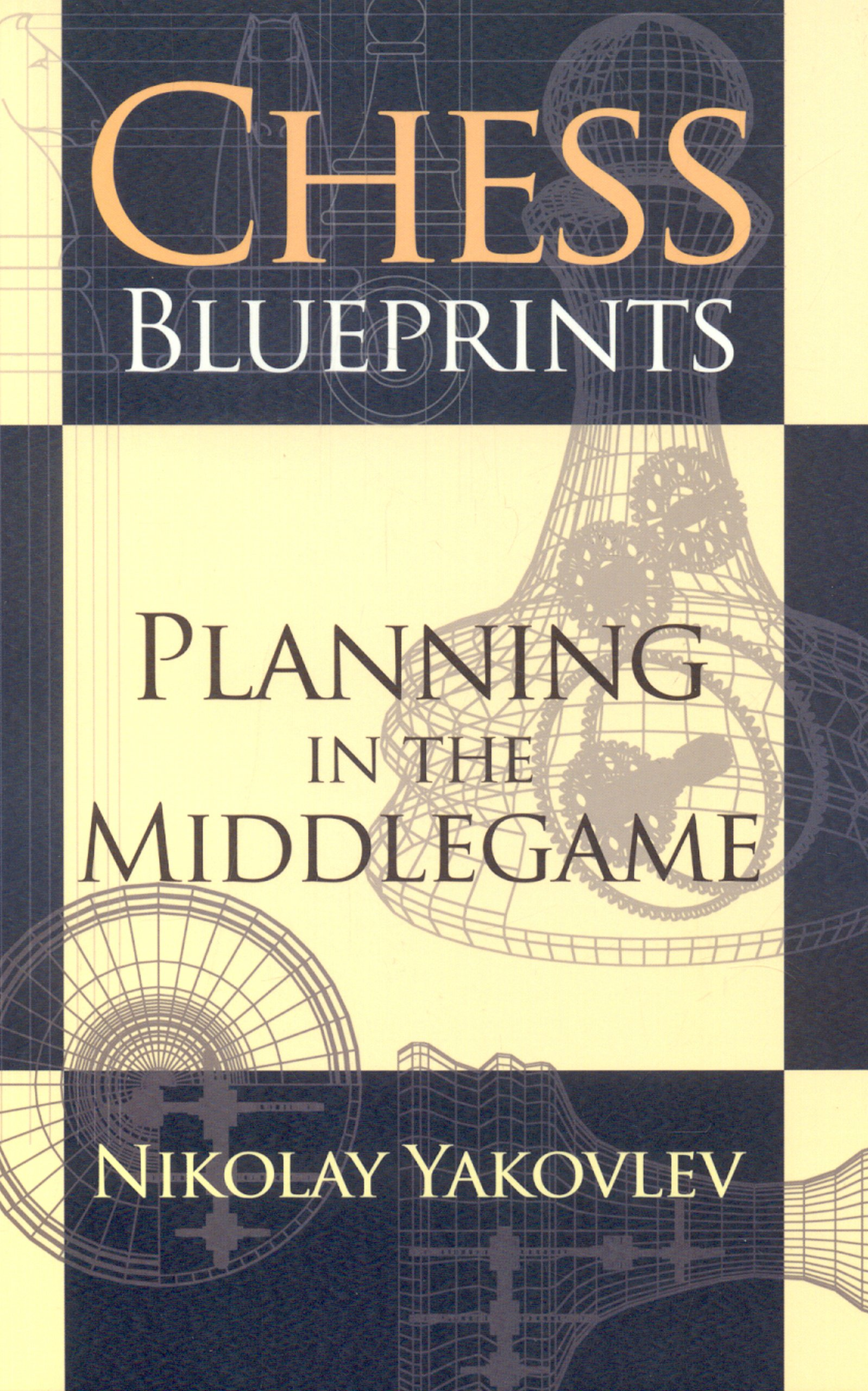 Chess Blueprints - Planning in the Middlegame