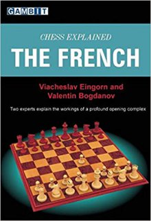 Chess Explained: The French - Ed. Gambit