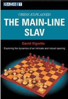 Chess Explained: The Main-Line Slav - Ed. Gambit