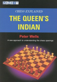 Chess Explained: The Queen's Indian - Ed. Gambit