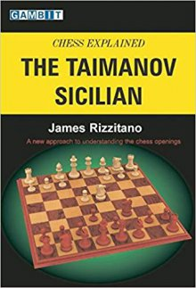 Chess Explained: The Taimanov Sicilian - Ed. Gambit