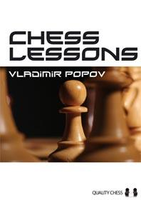Chess Lessons de Vladimir Popov - Quality Chess