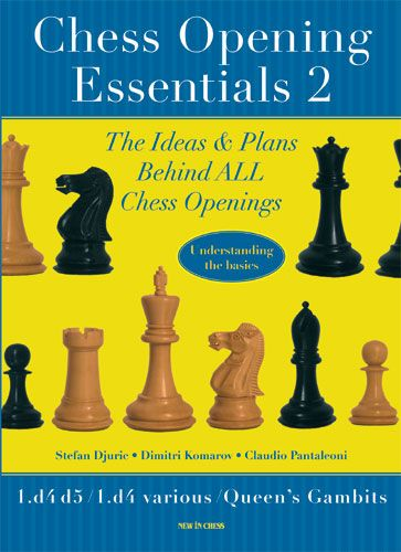 Chess Openings Essentials 2 - New in chess