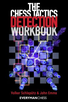 The Chess tactics detection workbook - Everyman Chess