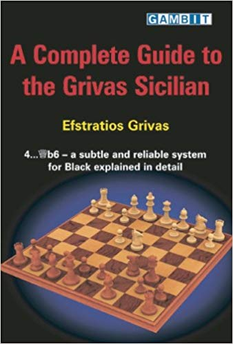Complete guide to the Grivas Sicilian - Ed. Gambit
