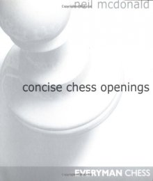 Concise chess openings - Everyman Chess