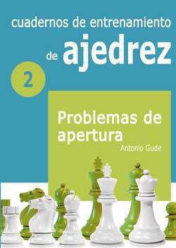 Cuadernos de entrenamiento de Ajedrez 2 - La Casa del Ajedrez