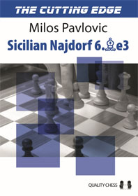 The cutting edge 2: Sicilian Najdorf 6.Be3 - Quality Chess