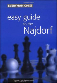 Easy guide to the Najdorf - Everyman Chess