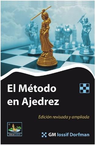 El método en Ajedrez - Editorial Chessy