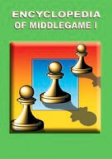 ENCYCLOPEDIA OF MIDDLEGAME ChessOk