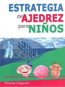 Estrategia de ajedrez para niños - La Casa del Ajedrez