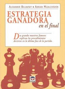 Estrategia ganadora en el final - Ed. Tutor