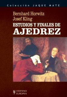 Estudios y finales de Ajedrez - Editorial Hispano Europea