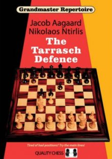 Grandmaster Repertoire 10: The Tarrasch Defence - Quality Chess