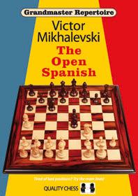 Grandmaster Repertoire 13: The Open Spanish - Quality Chess