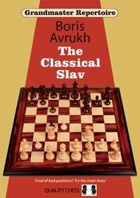 Grandmaster Repertoire 17: The Classical Slav - Quality Chess