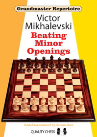 Grandmaster Repertoire 19: Beating Minor Openings - Quality Chess