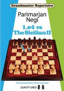 Grandmaster Repertoire: 1.e4 vs The Sicilian II - Quality Chess