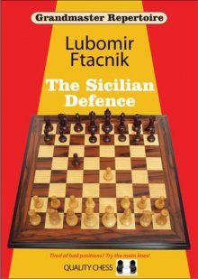 Grandmaster Repertoire 6: The Sicilian Defence - Quality Chess