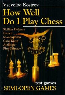 How Well Do I Play Chess: Semi OpenGames - Chess Stars