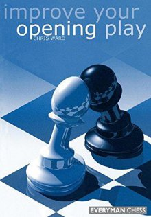 Improve your opening play - Everyman Chess