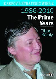 Karpov's strategic wins 2: 1986-2010 - The Prime Years - Quality Chess