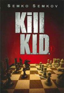 Kill K.I.D. 1 - Chess Stars