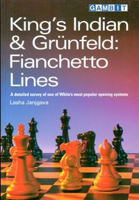 King's Indian & Grunfeld - Fianchetto Lines - Ed. Gambit