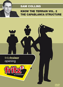 Know the Terrain Vol.2 The Capablanca Structure