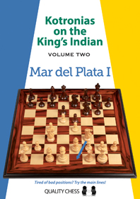 Kotronias on the King's Indian - Vol 2: Mar del Plata I - Quality Chess