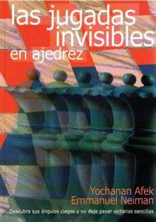 Las jugadas invisibles en ajedrez - La casa del Ajedrez